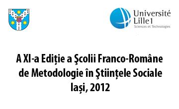 A XI-a Ediţie a Şcolii Franco-Române de Metodologie în Ştiinţele Sociale